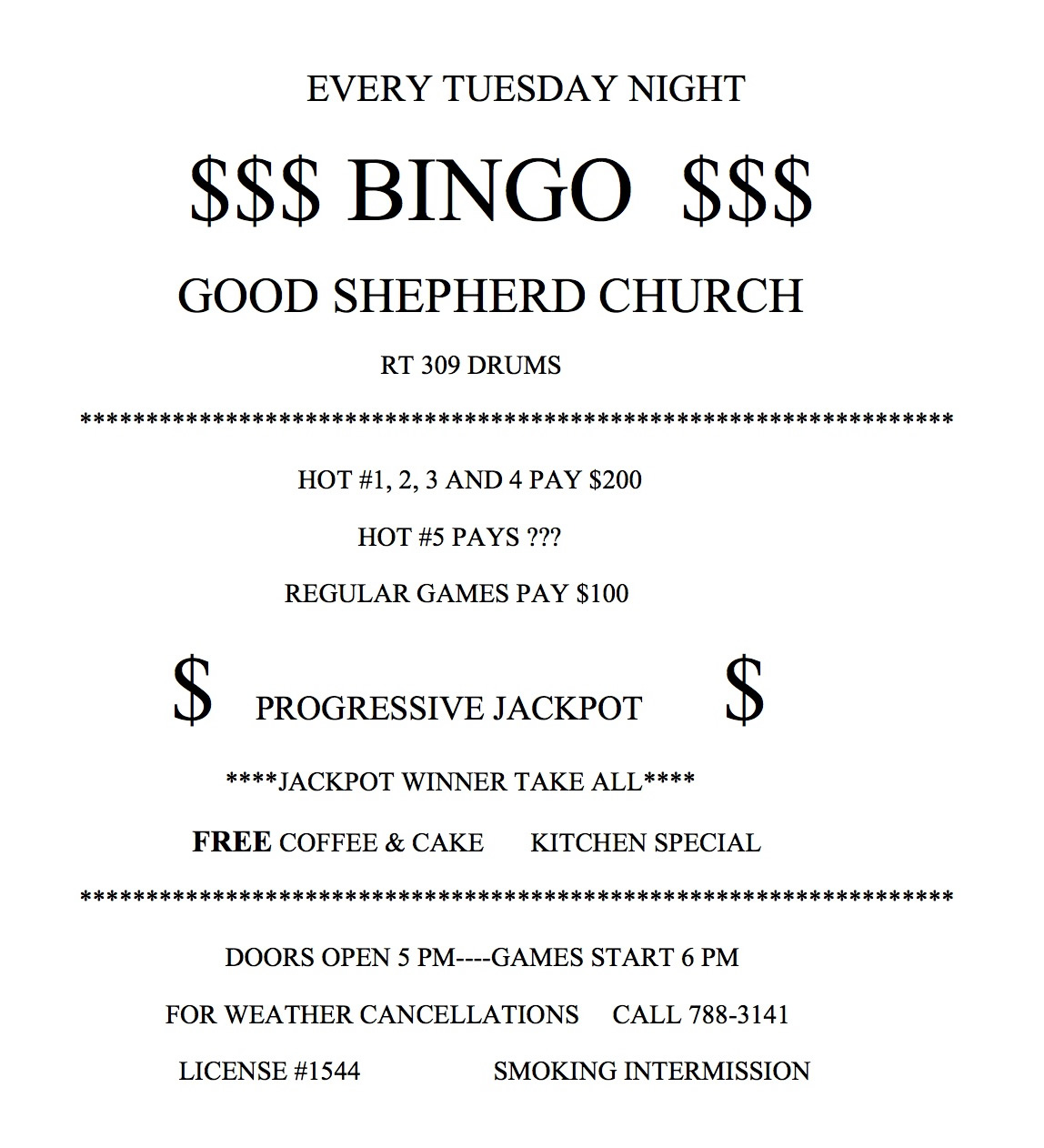 Bingo every Tuesday evening at Good Shepherd. Doors open at 5:00 PM, games start at 6:00 PM.